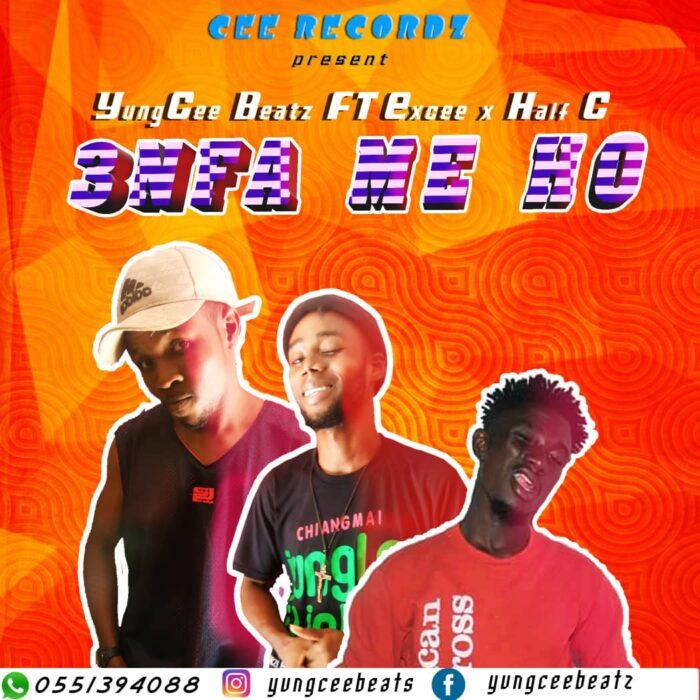 YungCee Beatz – 3nfa Me Ho Ft. Excee & Half C