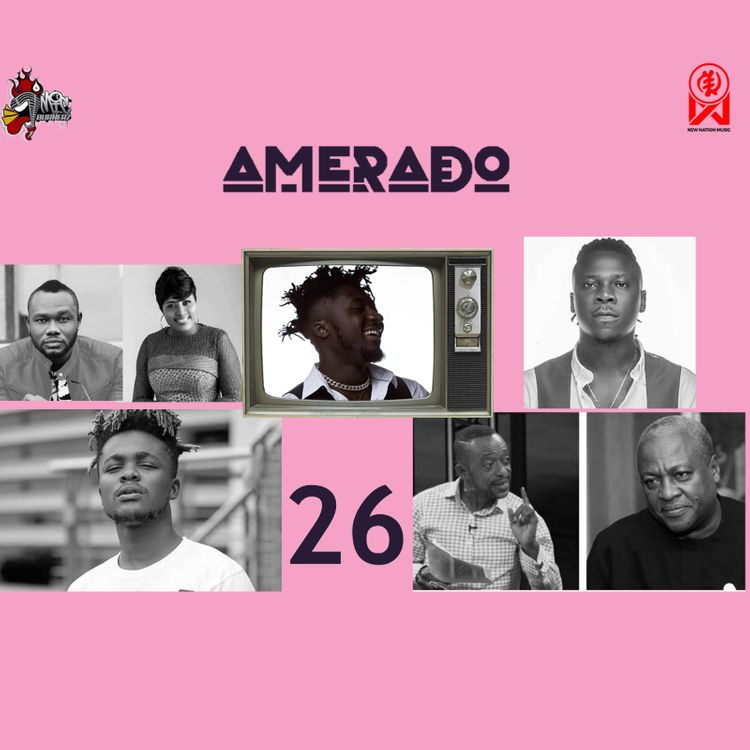 Amerado — Yeete Nsem (Episode 26)