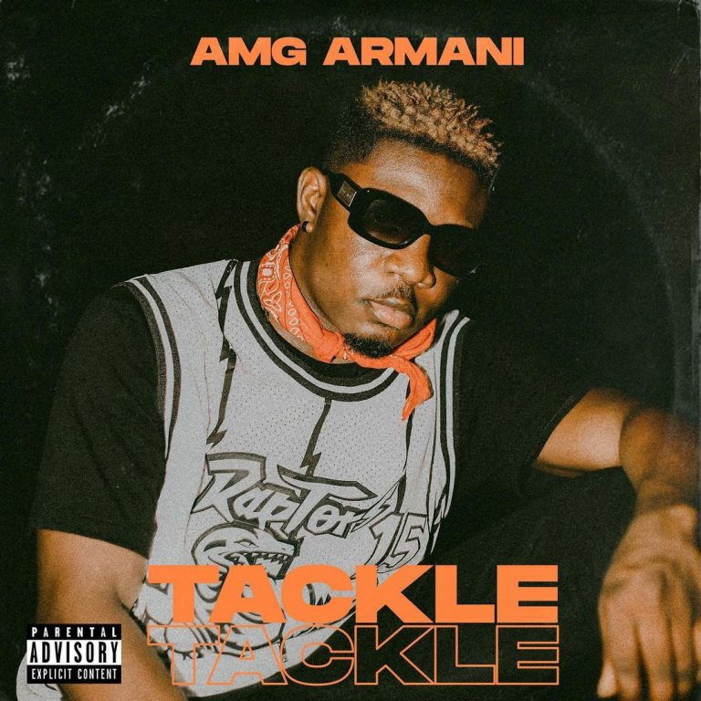 Amg Armani – Tackle Tackle (Mixed By Unkle Beatz)
