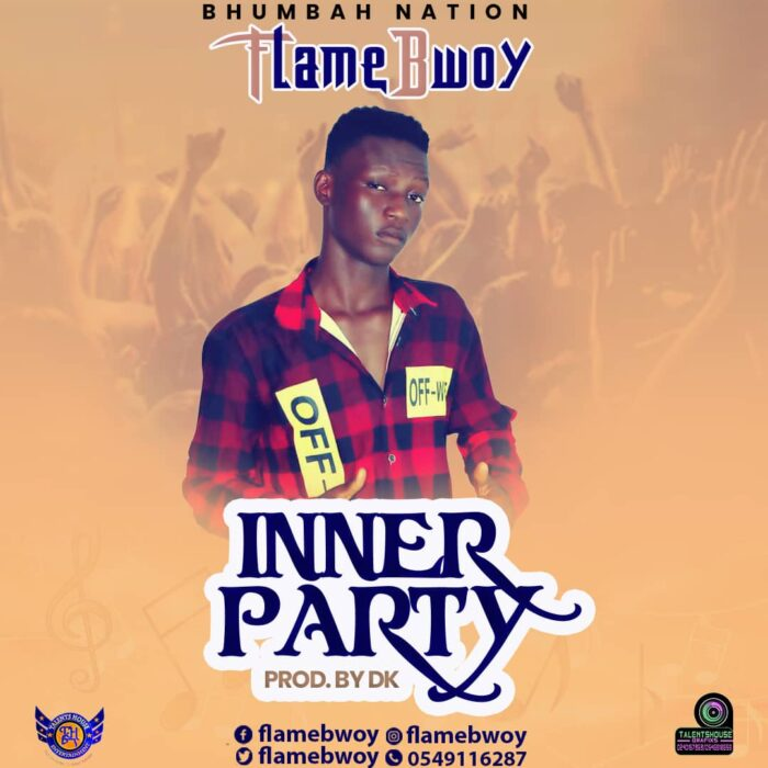 FlameBwoy – Inner Party (Mixed by DK)
