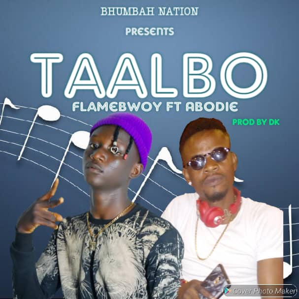 Flamebwoy – Taalbo ft Abodie (Mixed by DK)