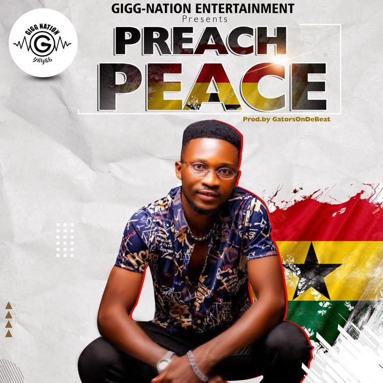 One-Gigg – Preach Peace (Prod. By GatorsOnDeBeats)