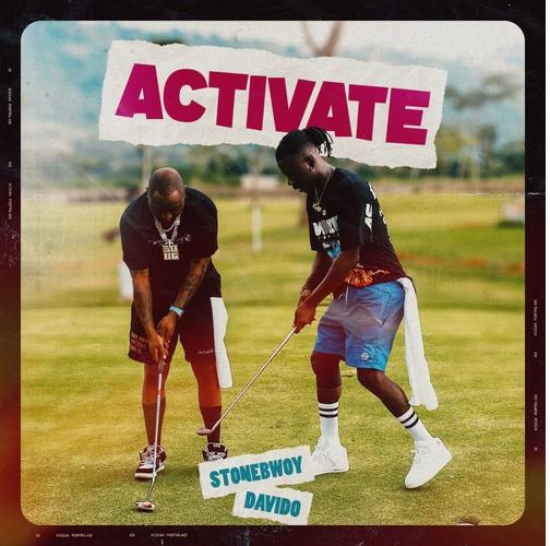 Stonebwoy – Activate Ft Davido (Prod. by Masta Garzy)