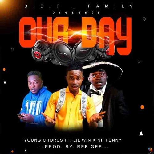 Young Chorus – Our Day Ft Lilwin x Nii Funny