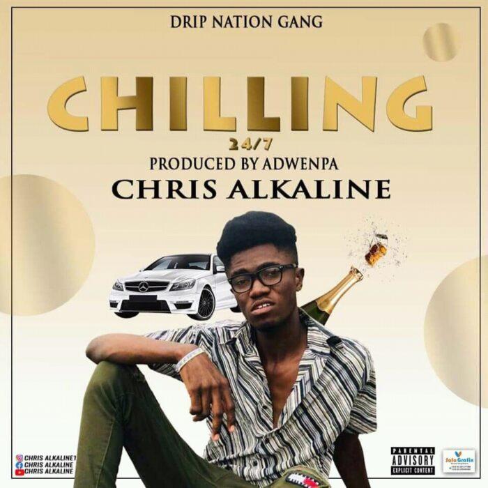 Chris Alkaline — Chilling 24/7 (Prod. by Adwenpa)