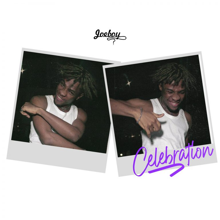 Joeboy – Celebration (Prod. by Type A)
