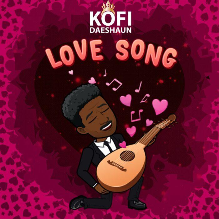 Kofi Daeshaun — Love Song