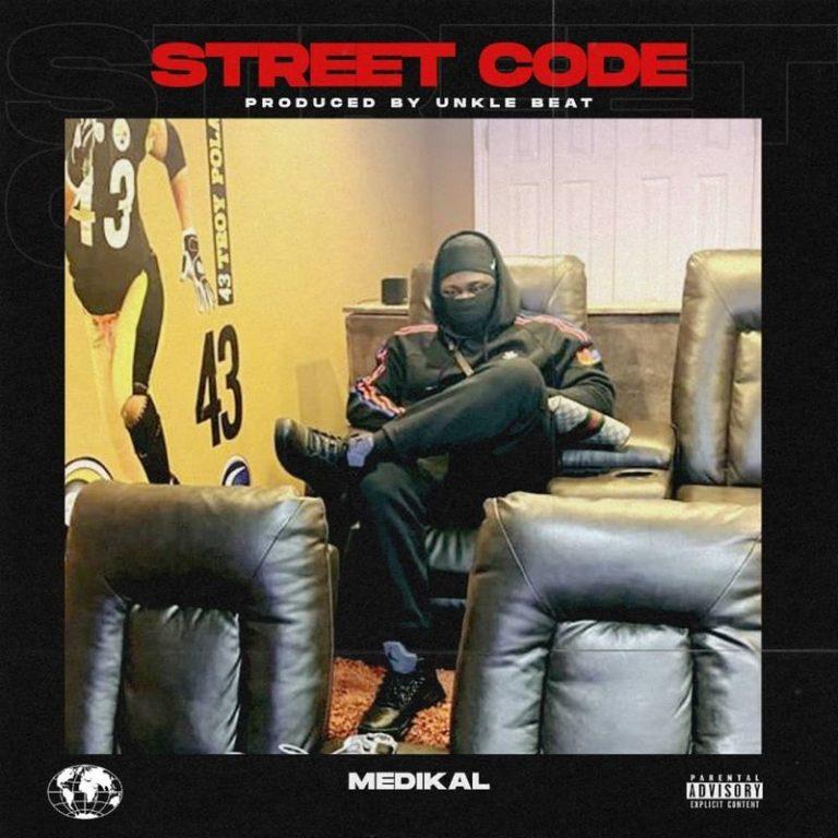 Medikal – Street Code (Prod. by Unke Beatz)