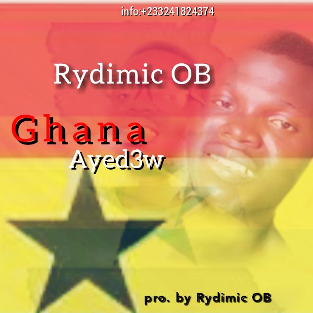 Rydimic OB – Ghana Ayed3w (Prod By Rydimic OB)