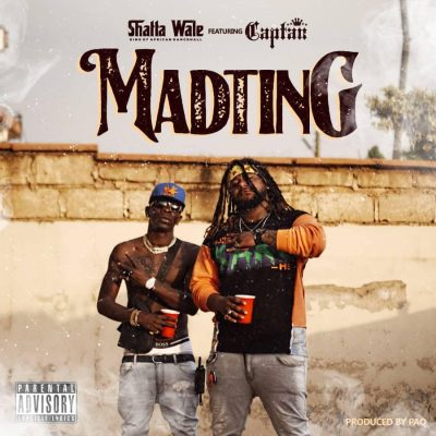Shatta Wale – Madting Ft Captan (Prod. by Paq)