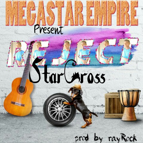 Star Cross — Family Reject (Prod by rayRock)