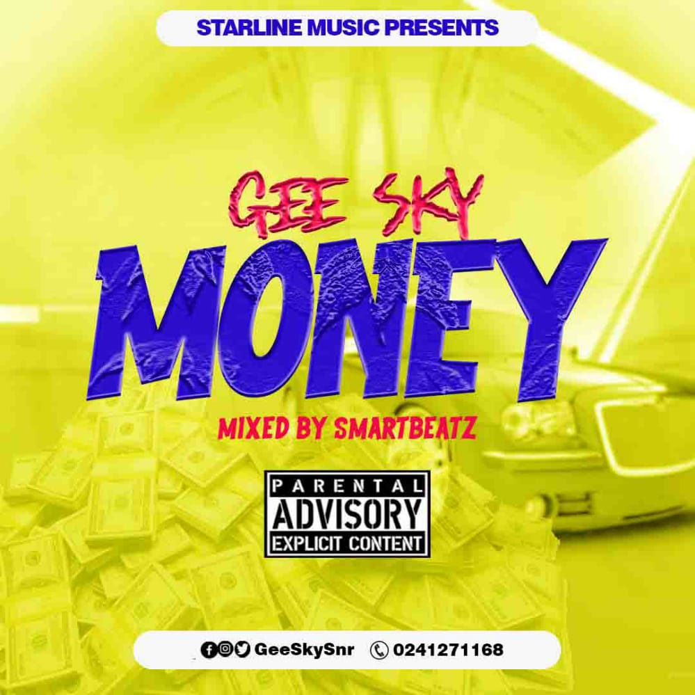 Gee Sky – Money (Mixed by Smartbeatz)
