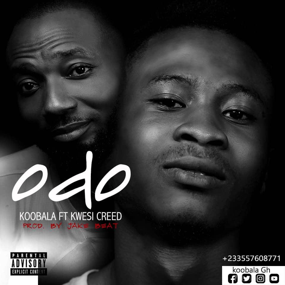 Koobala – Odo ft. Kwesi Creed (Prod. By Jake Beatz)