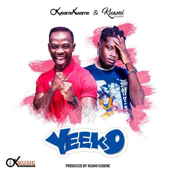 Okyeame Kwame – Yeeko ft. Kuami Eugene (Prod. by Kuami Eugene)