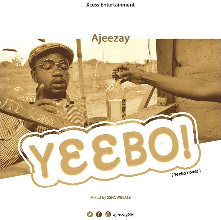 Ajeezay – Yeebo (Yeeko Cover) (Mixed by Ssnowbeatz)