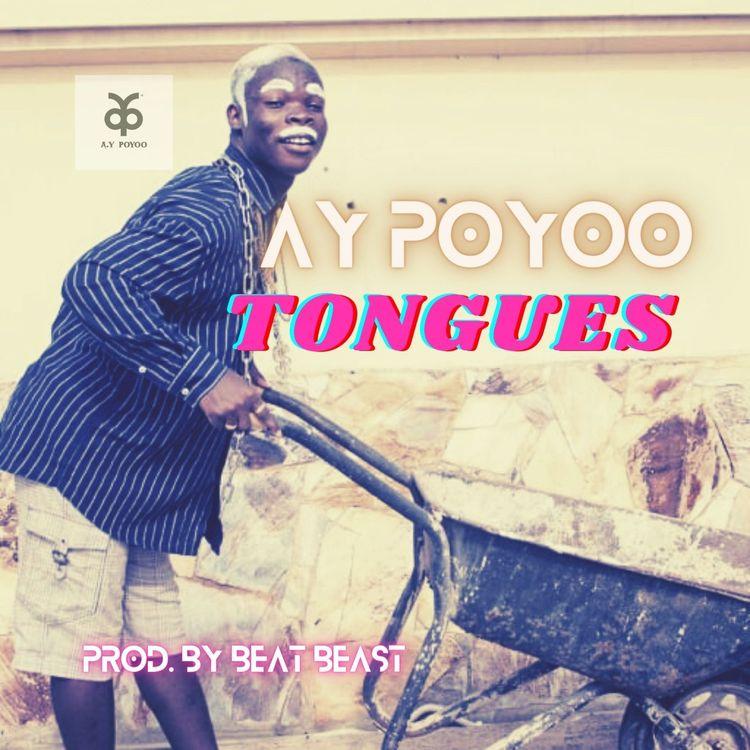 Ay Poyoo – Tongues (Prod. by Beat Beast)