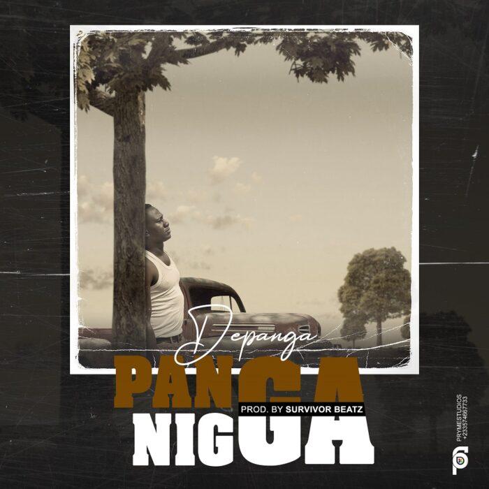 Depanga – Panga Nigga (Prod. by Survivor Beatz)