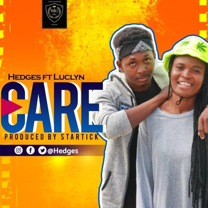 Hedges – Care ft Luclyn (Prod. by Startick)