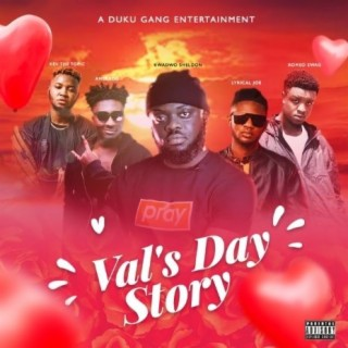 Kwadwo Sheldon – Val's Day Story ft Lyrical Joe, Amerado, Romeo Swag & Kev The Topic