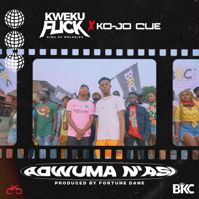 Kweku Flick – Adwuma N'Asi ft Ko-Jo Cue (Prod. by Fortune Dane)
