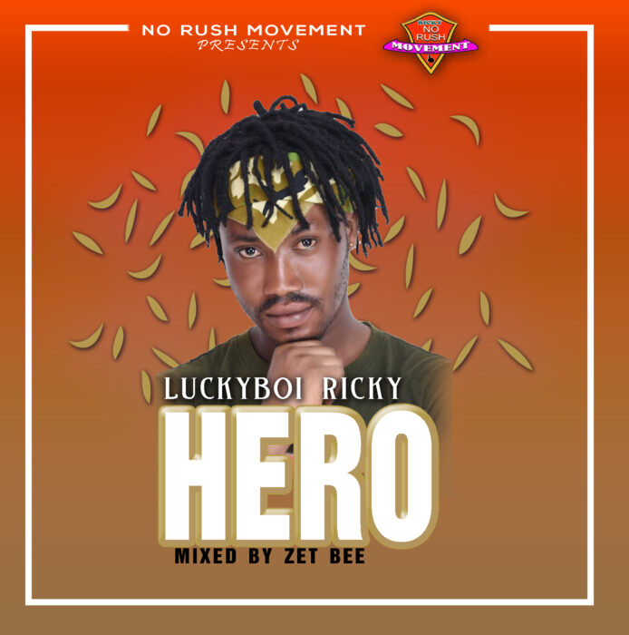 Luckyboy Ricky - Hero (Mixed by Zet Bee)