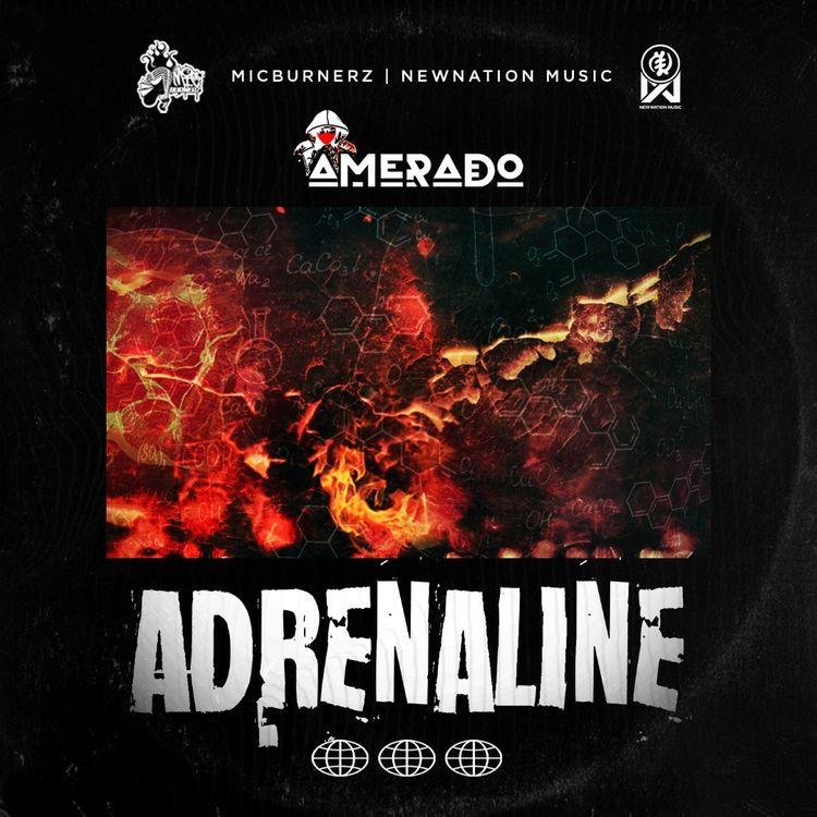 Amerado – Adrenaline (Prod. by Itz Joe Beatz)
