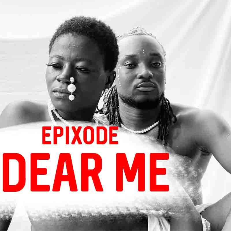 Epixode – Dear Me (Prod By DatBeatGod)