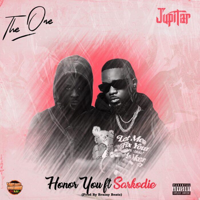 Jupitar – Honor You ft Sarkodie (Prod. by Brainy Beatz)