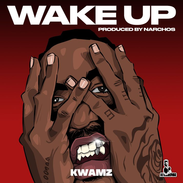 Kwamz – Wake Up (Prod. by Narchos)