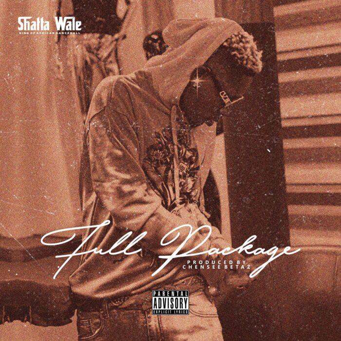 Shatta Wale – Full Package (Samini Diss) (Prod. by Chensee Beatz)