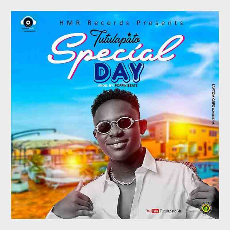 Tutulapato – Special Day (Prod. By Poppin Beatz)