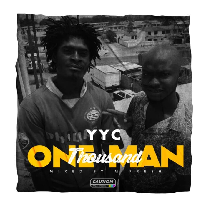 YYC – One Man Thousand (Mixed by M-fresh Beatz)