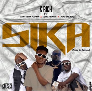 K Rich – Sika Ft Kevin Fianko, Medikal & AMG Armani (Prod. by Foxbeatz)