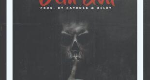Wolfman - Dem Evil (Prod. by Rayrock & Xelxy)