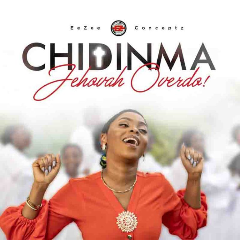 Chidinma – Jehovah Overdo (Prod By EeZee Tee)