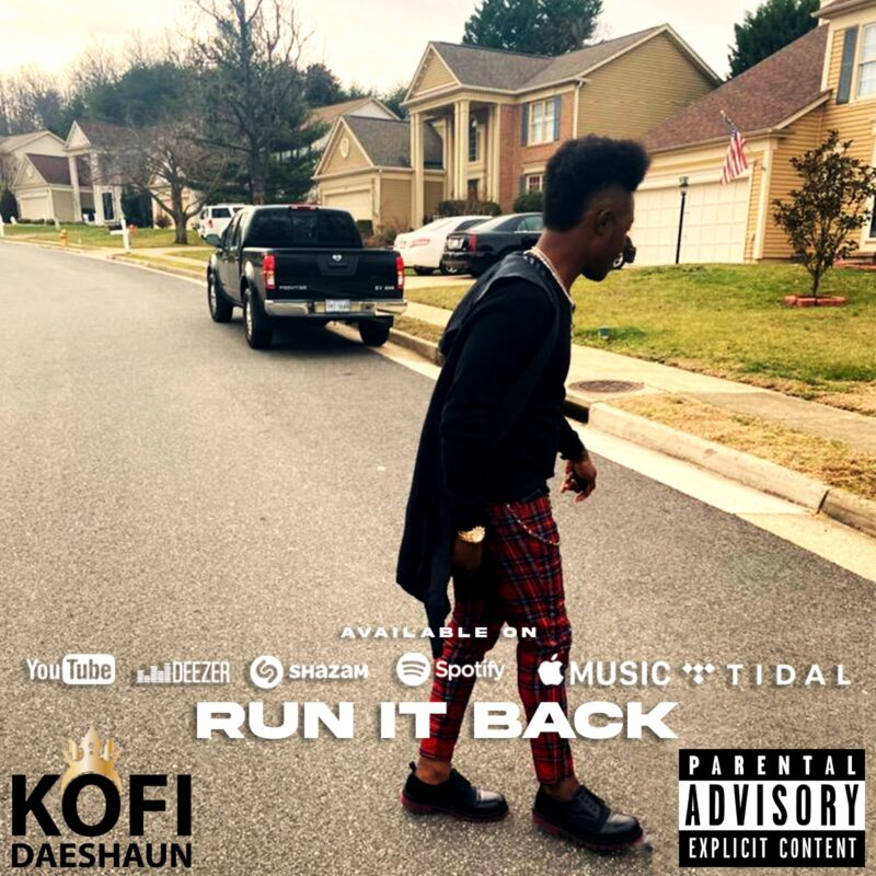 Kofi Daeshaun - Run It Back