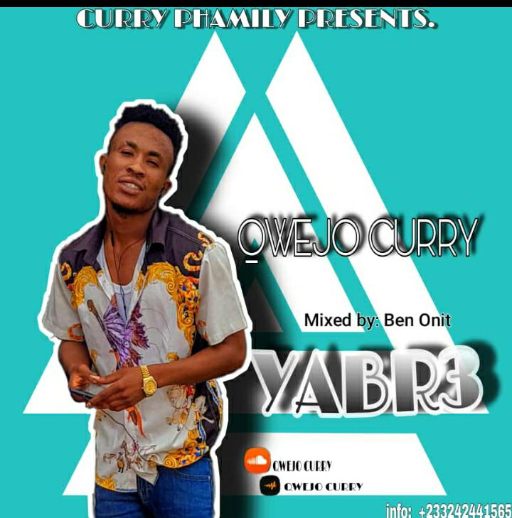 Qwejo Curry - Yabre (Mixed by Ben Onit)
