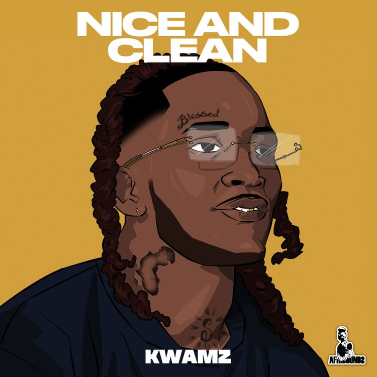 Kwamz – Nice And Clean (Prod. by Kwamz)