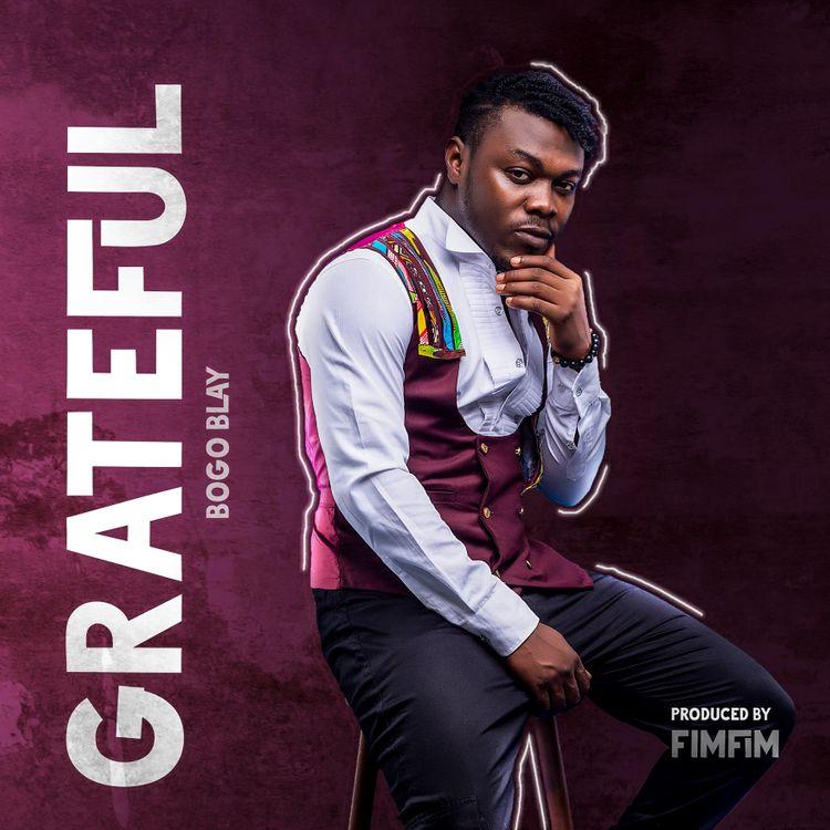 Bogo Blay - Grateful (Prod. by FimFim)