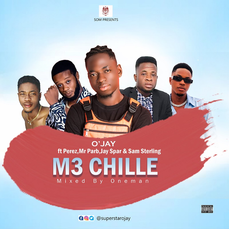 O'Jay - M3 Chilli ft Perez, Mr Parb, Jay Spar & Sam Sterling (Mixed by Oneman)