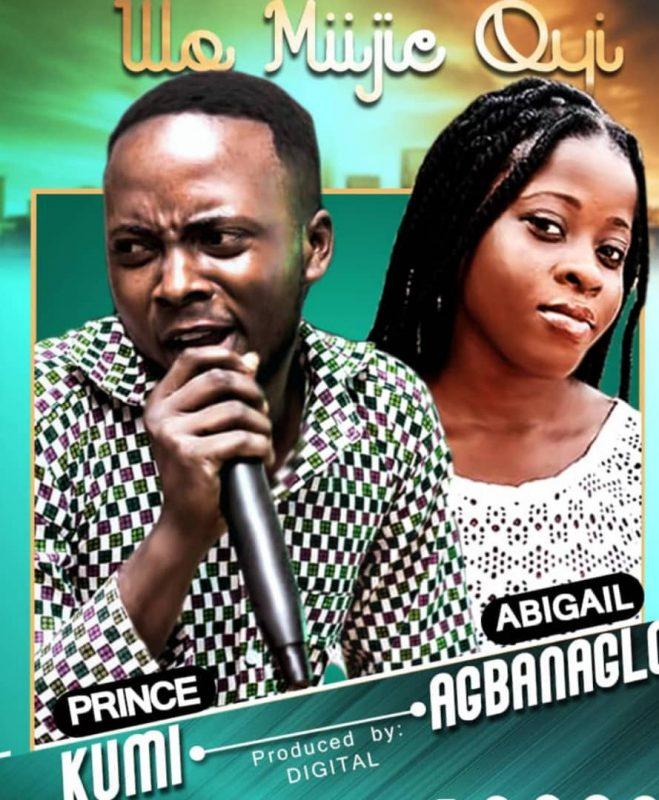 Prince Kumi x Abigail Agbanaglo - Wo Miijie Oyi (We Praise Thee) (Prod by Digital)
