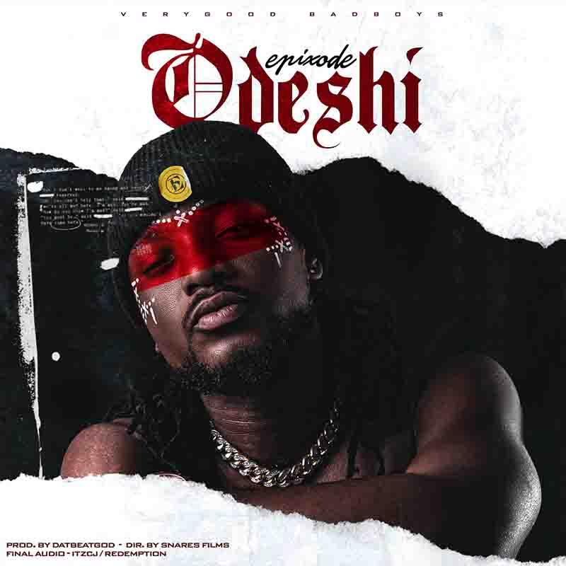 Epixode - Odeshi (Prod by DaBeatGod)