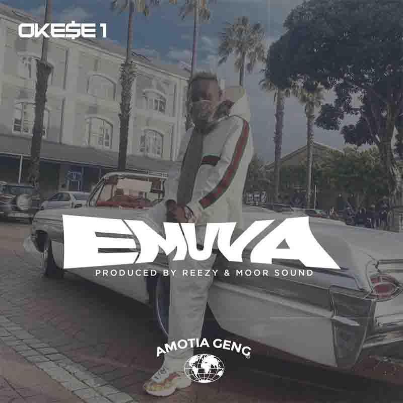 Okese1 – Emuva (Prod by Reezy and Moor Sound)