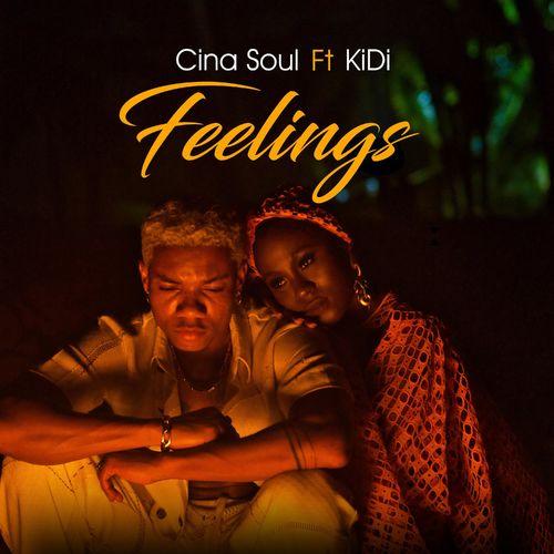Cina Soul – Feelings Ft KiDi