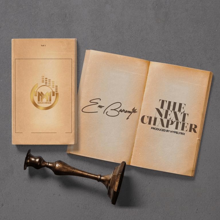 Eno Barony – The Next Chapter (Prod By HypeLyrix)