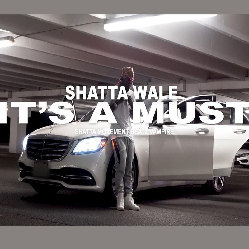Shatta Wale - It's A Must (Prod. By Beatz Vampire)