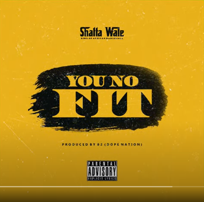 Shatta Wale – You No Fit (Prod By B2)