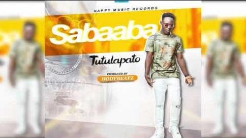 Tutulapato – Sabaaba (Prod By BodyBeatz)