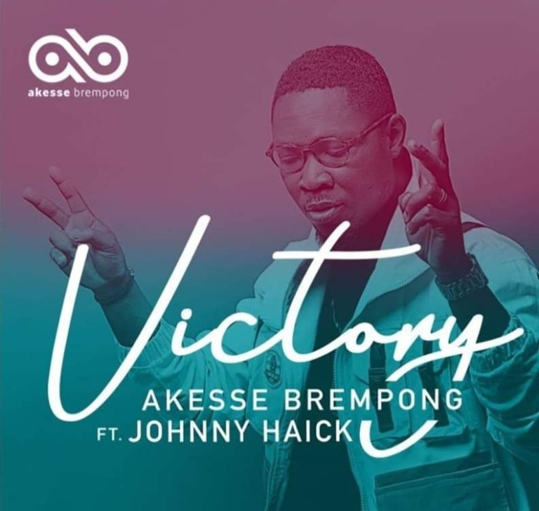 Akesse Brempong - Victory Ft Johnny Haick