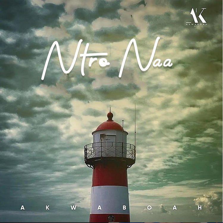 Akwaboah - Ntro Naa